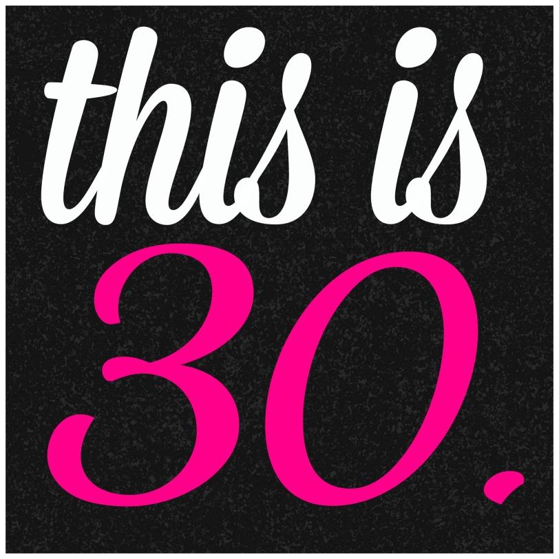 thisis30